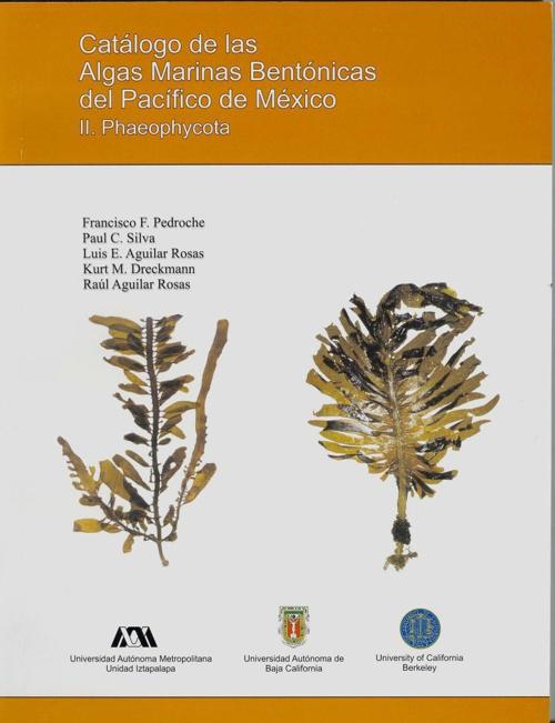 ALGAS MARINAS BENTÓNICAS DEL PACÍFICO DE MÉXICO II.Phaeophyco