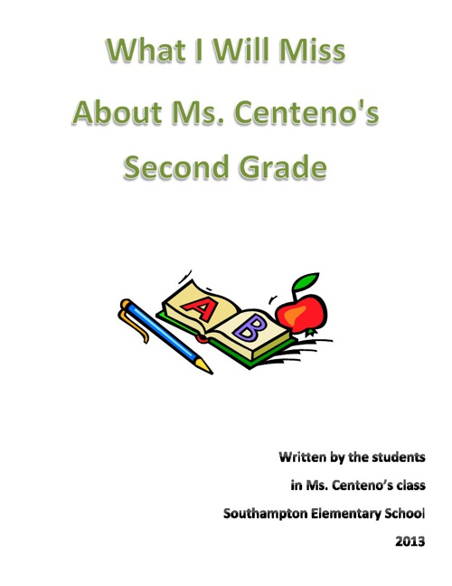 What I Will Miss About Ms. Centeno's Second Grade