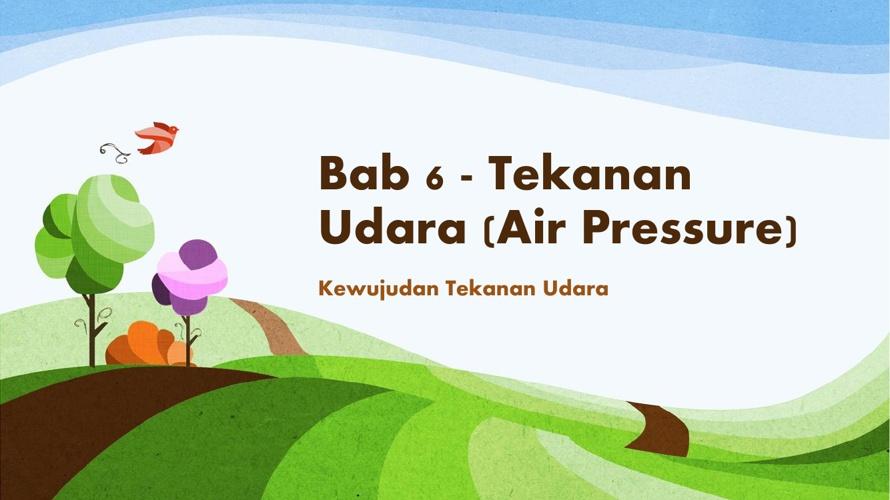 Bab 6 - Eksperimen tekanan udara