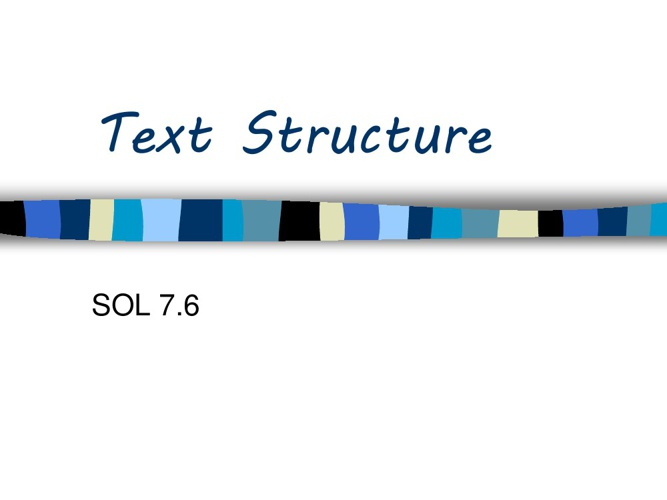 Text Structure SOL7.6