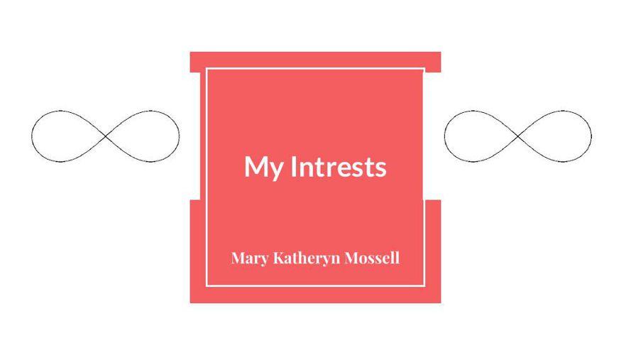 My Intrests (2)