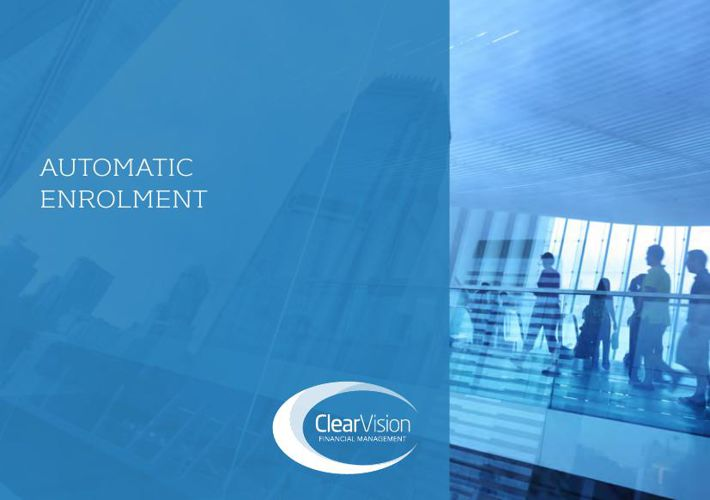 Clear Vision - Automatic Enrolment Brochure