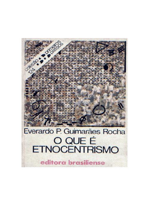 O que é etnocentrismo