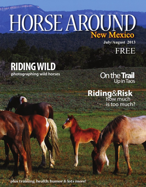 Horse Around New Mexico Issue 3 July/August 2013