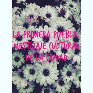 La primera Puebla