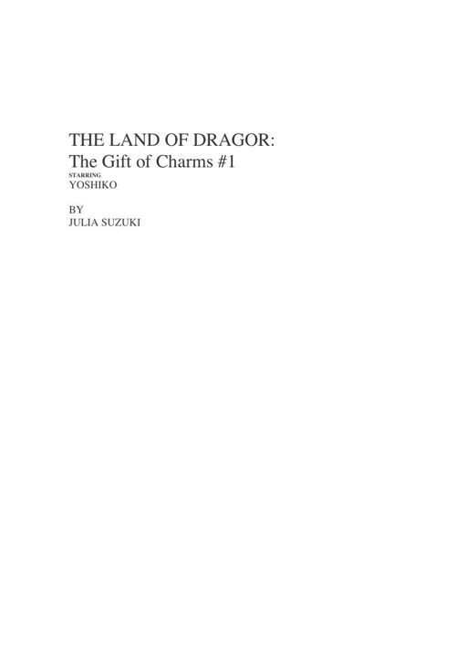 The Gift of Charms (The Land of Dragor, Book One)