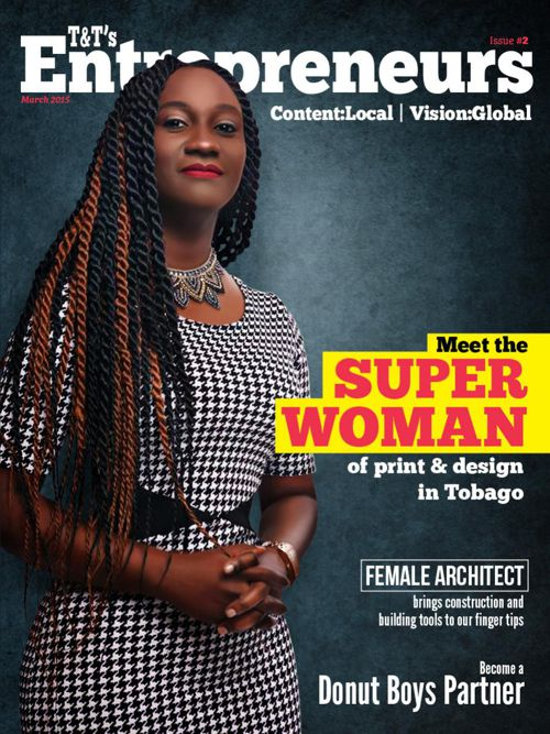 T&T's Entrepreneurs Magazine Issue #2 March 2015