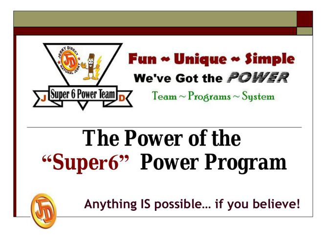 "The Power of the ""Super6"" Power Program"