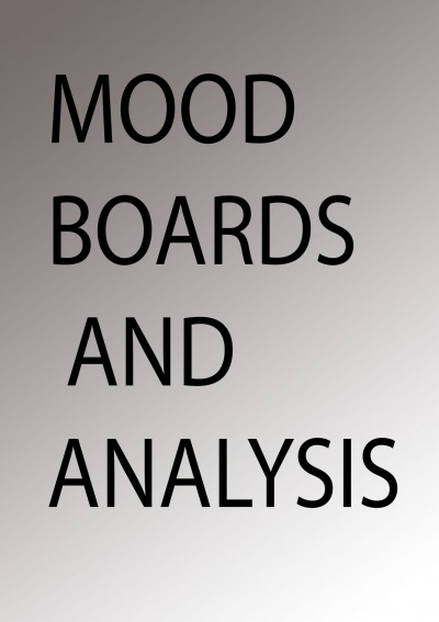 Moodboards And Analysis