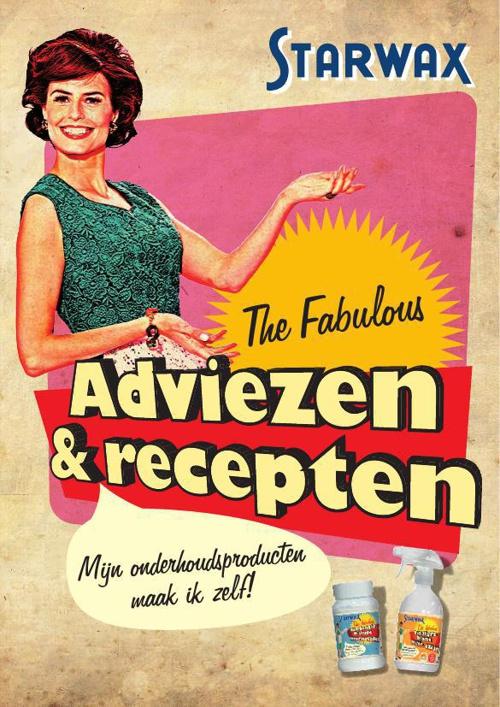 Adviezen & recepten Starwax The Fabulous