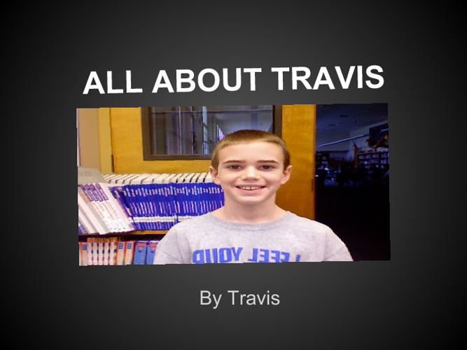All About Travis