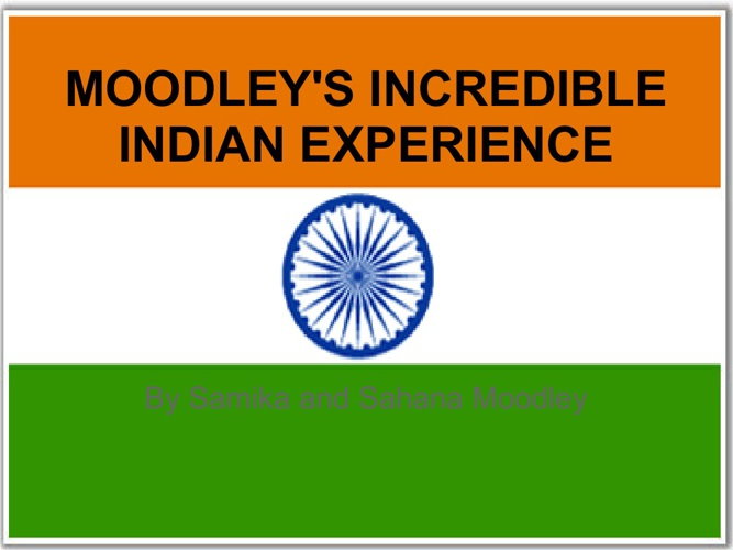 Moodley's Incredible Indian Experience