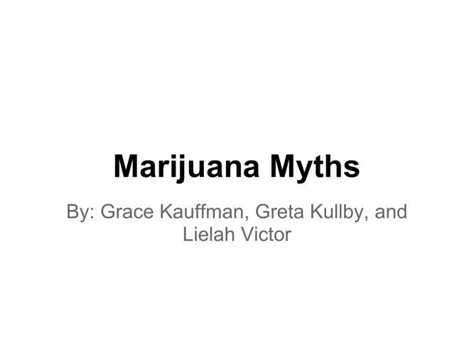 Marijuana Myths