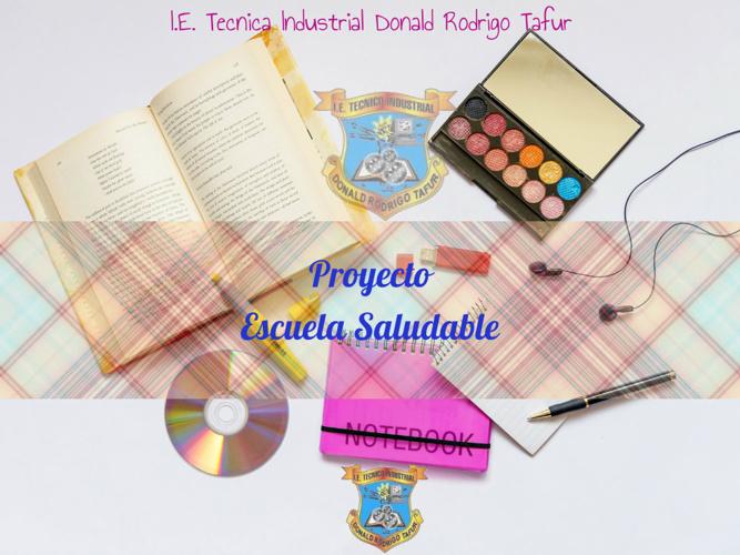 Copy of PRESENTACIÓN PROYECTO ESCUELA SALUDABLE DONALD  2014