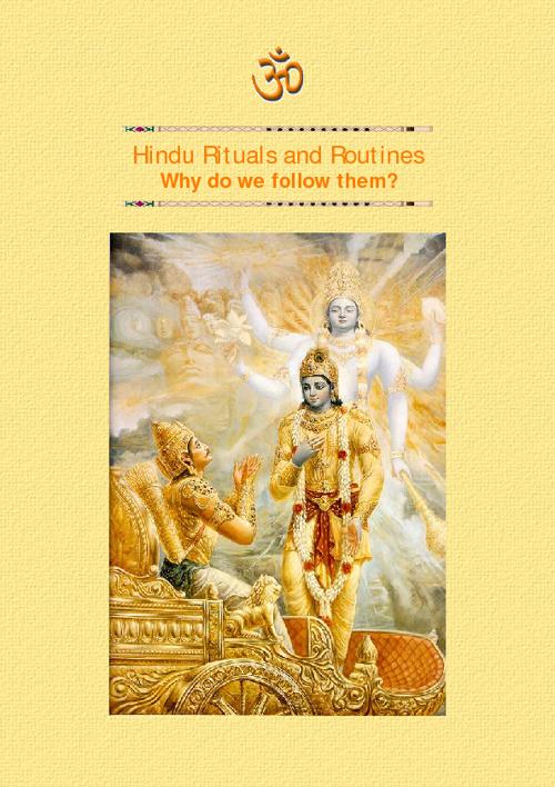 Hindu Rituals & Routins...Why do we folloe them?
