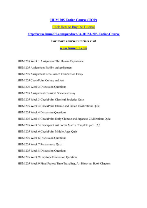 HUM 205  Entire Course (UOP)