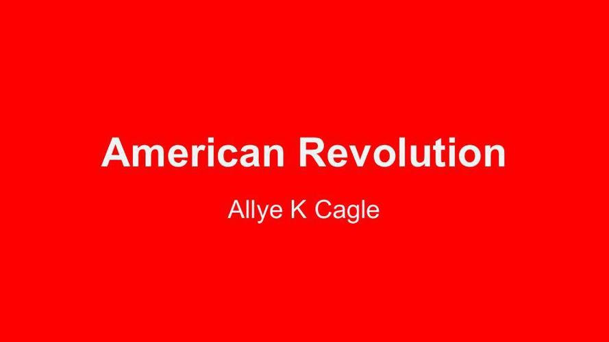 American Revolution - AllyeK Cagle