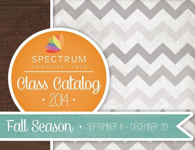 Spectrum Creative Arts 2014 Fall Catalog