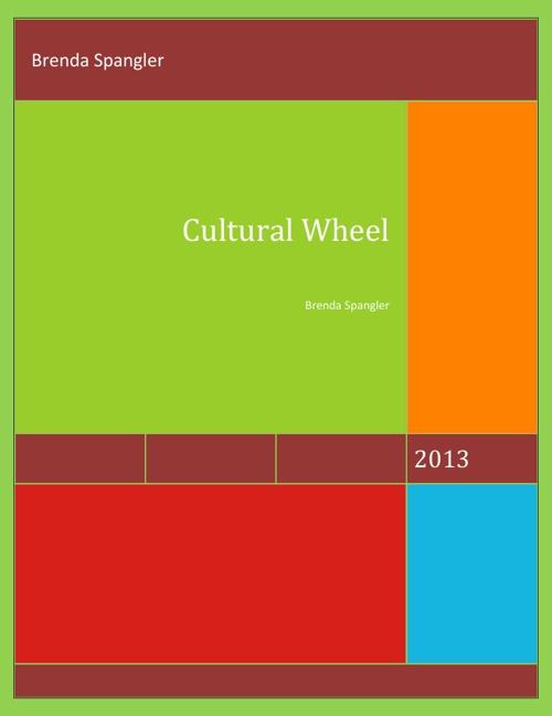 Brenda Spangler * My Cultural Wheel