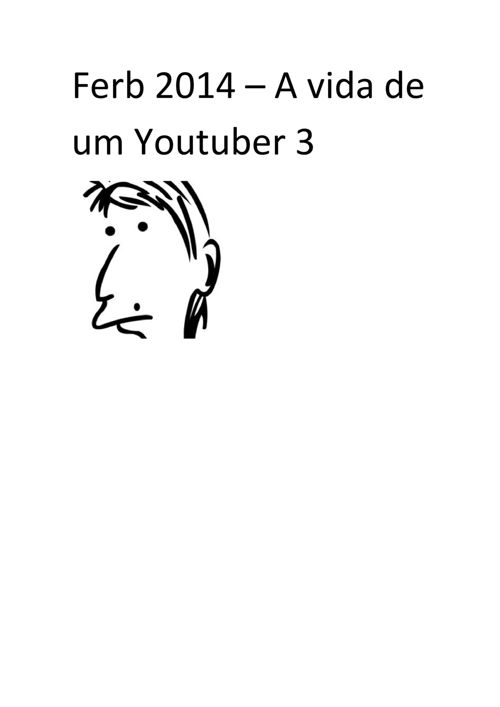 Ferb 2014 - A Vida de um YouTuber 3
