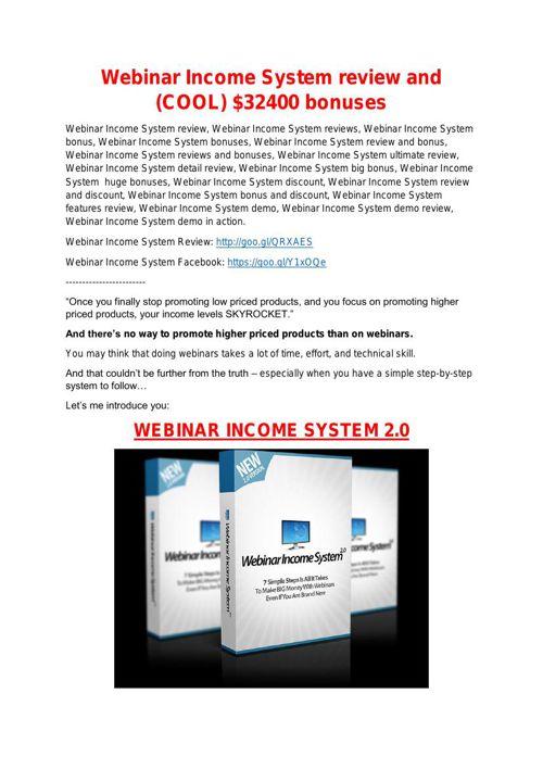 Webinar Income System review -(MEGA) $23,500 bonus of Webinar In