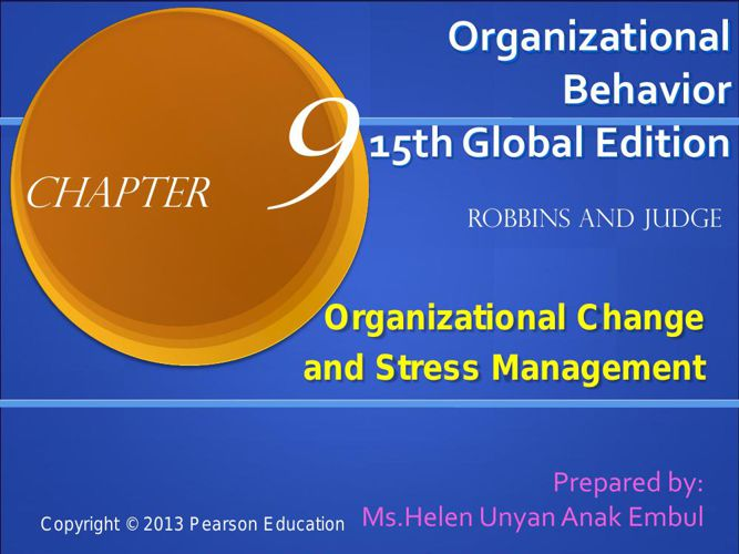 Topic 9.0 Organizational Change and Stress Management