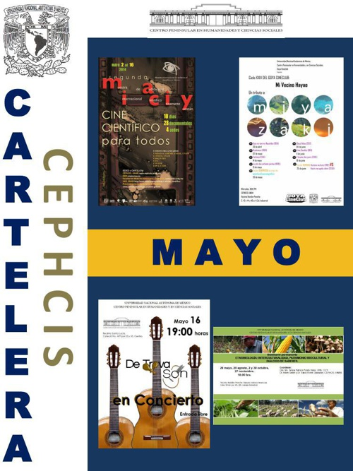 Cartelera CEPHCIS-UNAM, mayo 2014.