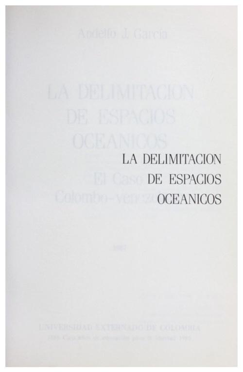 La Delimitacion De Espacios Oceanicos - Andelfo Garcia