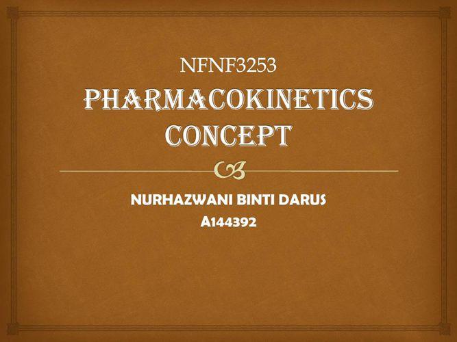 PHARMACOKINETICS-CONCEPT