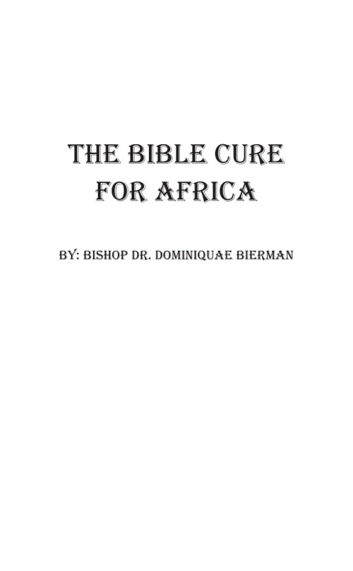 The Bible cure for Africa