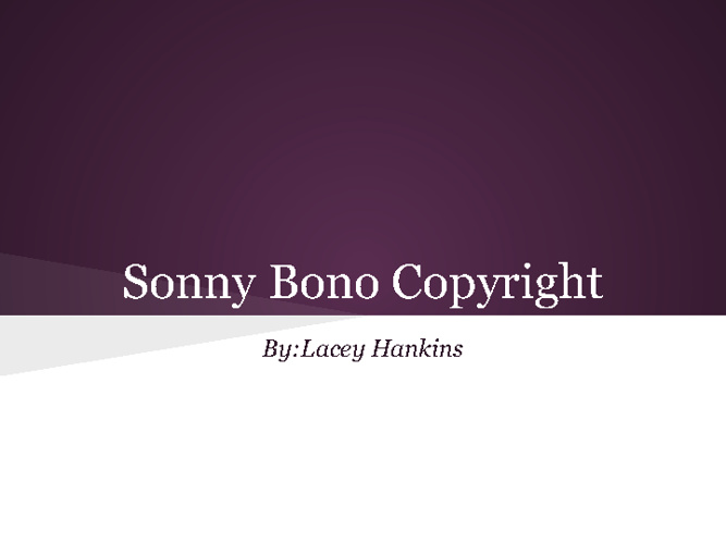 new sonny bono copyright(2)