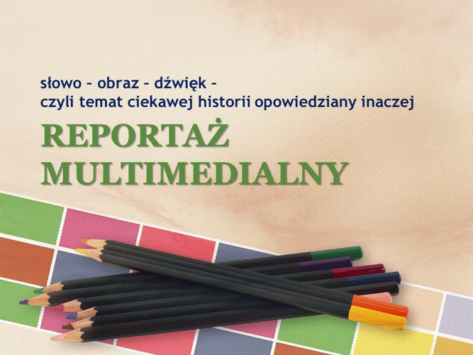 reportaz multimedialny