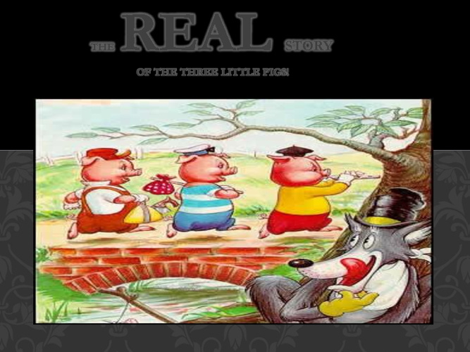 the real story of the three little pigs