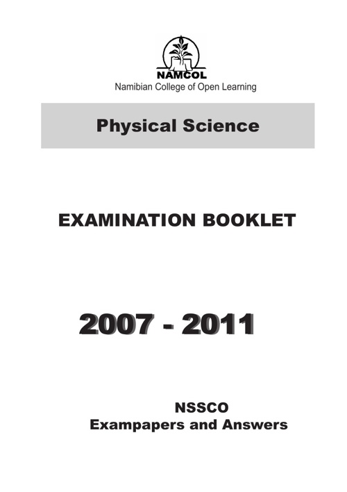 NSSCO PHYSICAL SCIENCE EXAMINATION BOOKLET 2007- 2011