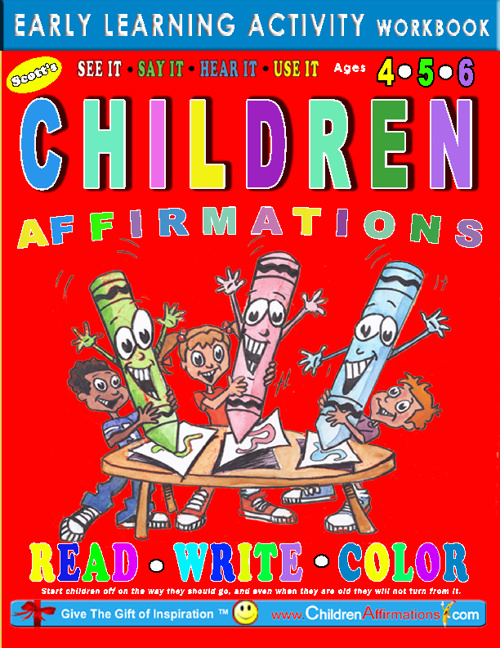 CHILDREN AFFIRMATIONS™ Early Learning Activity Workbook