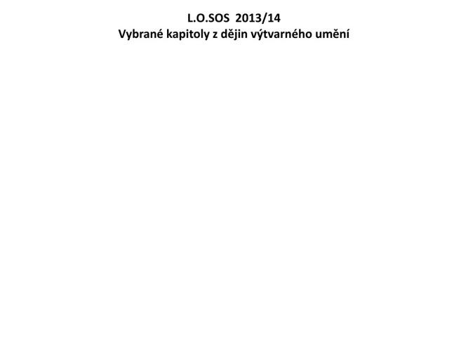 L.O.SOS  2013/14