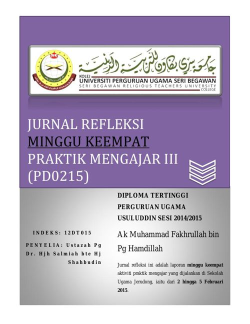Jurnal Refleksi (PD0215) Praktik Mengajar III Minggu Keempat