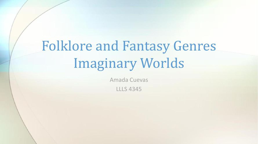 Folklore and Fantasy Genres2