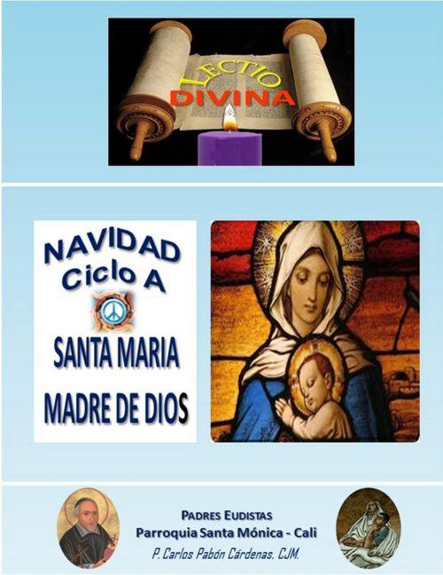 SANTA MARIA MADRE DE DIOS 1° ENERO A