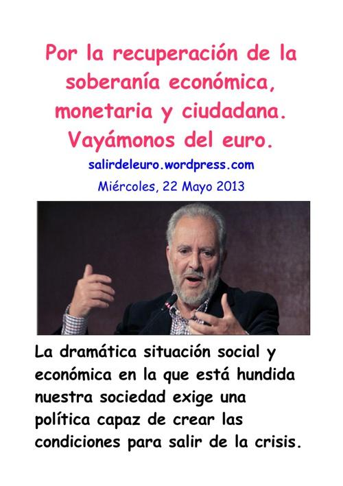 Por la recuperación de la soberanía económica, monetar