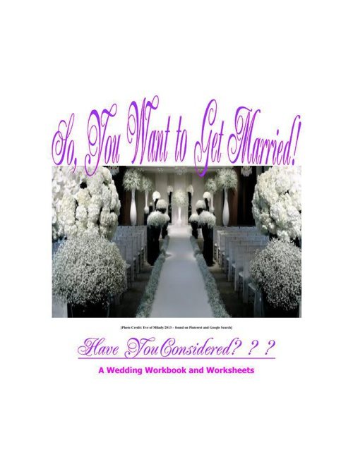 So You Want To Get Married - A Wedding Workbook