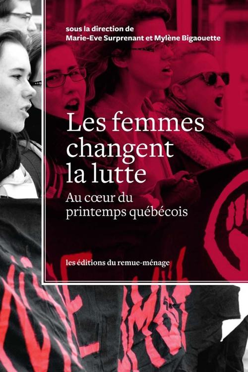 Les femmes changent la lutte — Préface de Micheline Dumont