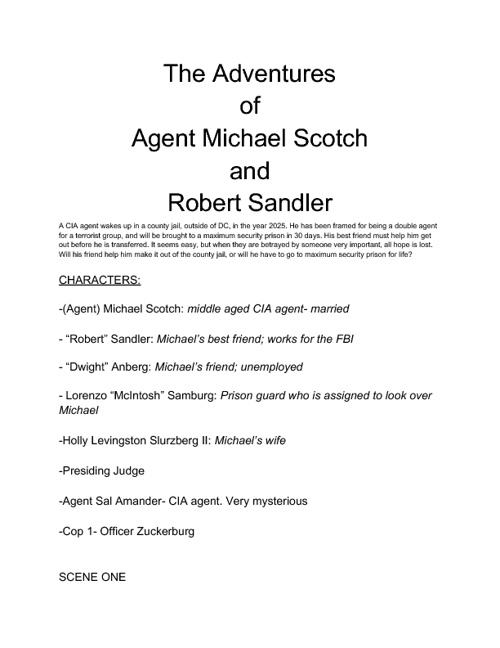 The Adventures of Agent Michael Scotch and Robert Sandler