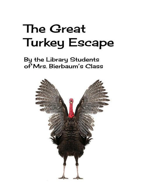 The Great Turkey Escape by 1Bierbaum (1)