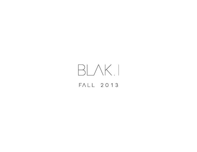 BLAK.I   FALL 2013   LOOK BOOK