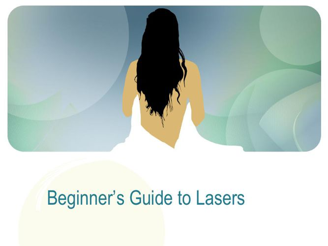 Beginners Guide to Lasers