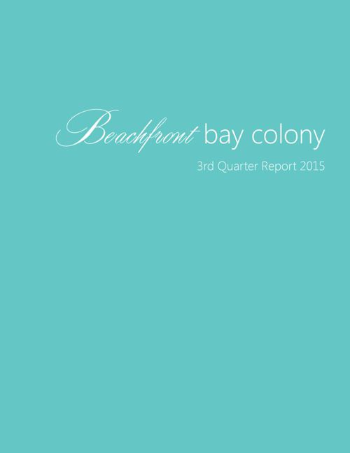 Third Quarter 2015 Beachfront Bay Colony Market Report