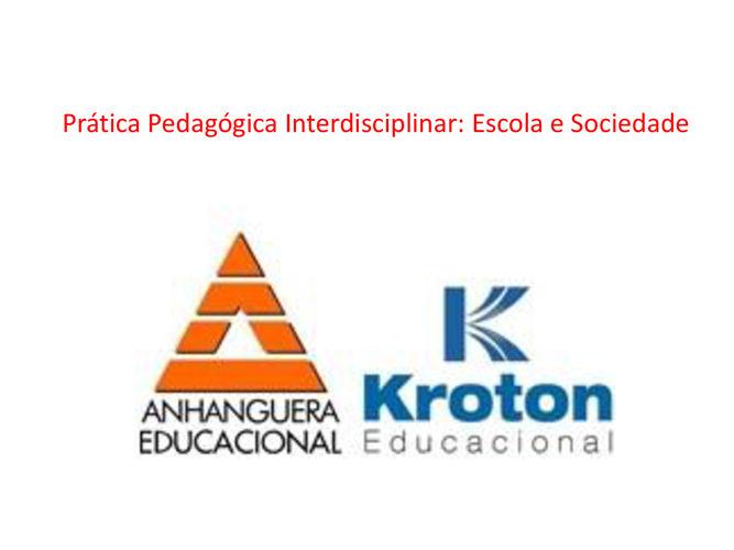 Pratica Pedagógica Interdisciplinar: Escola e Sociedade