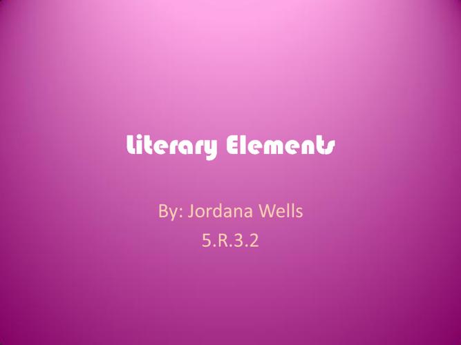 Literacy Elements