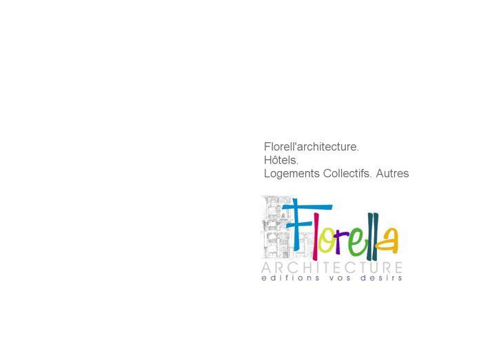 Florell'architecture. Hôtels. Logements Collectifs